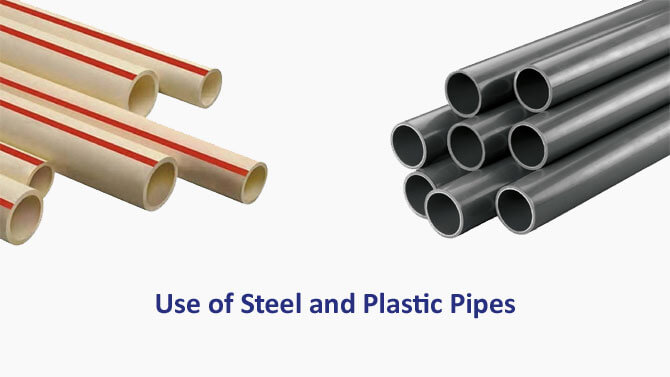 Steel and Plastic Pipes Use